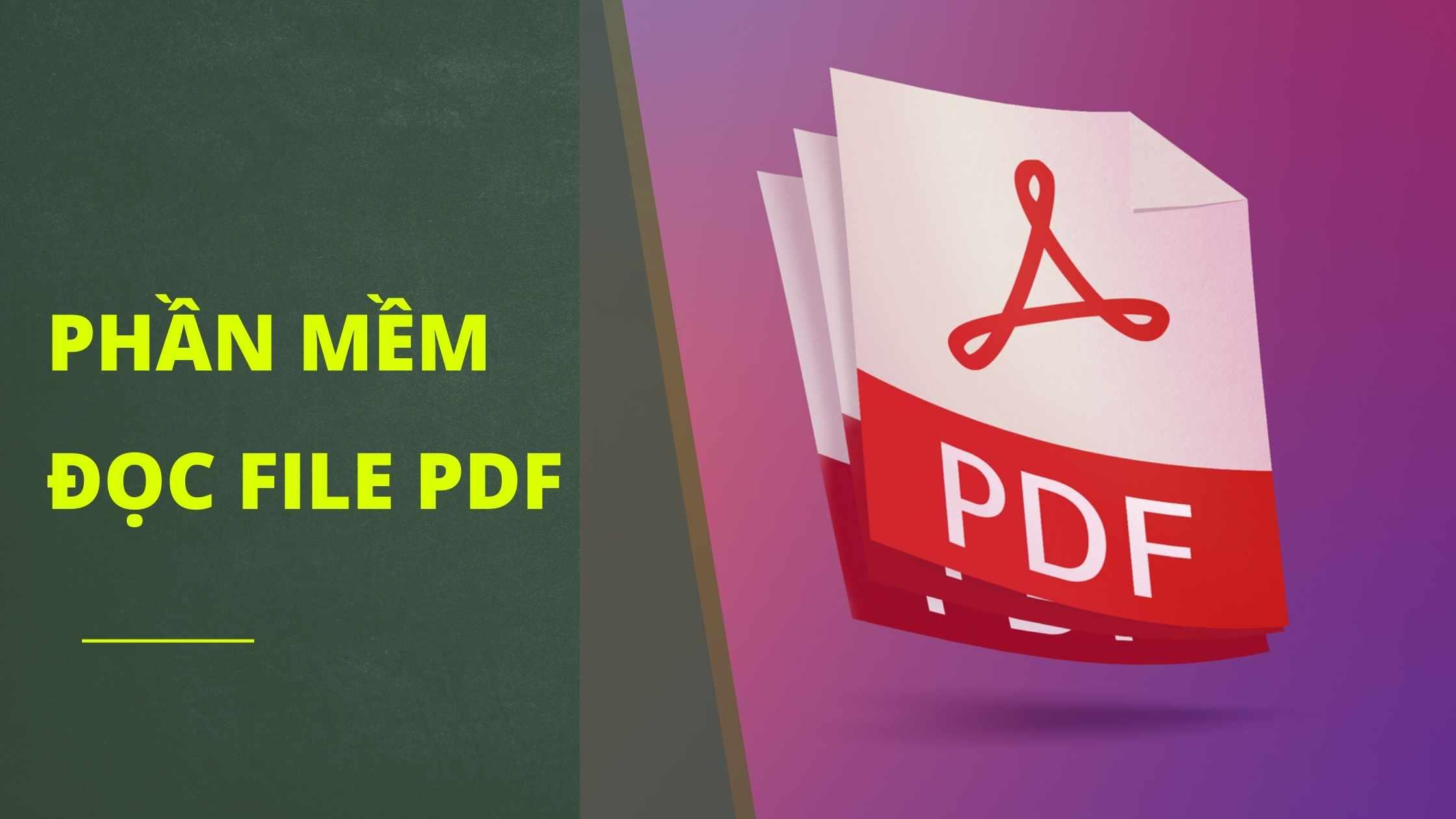 9 Phần mềm đọc file pdf miễn phí trên máy tính laptop